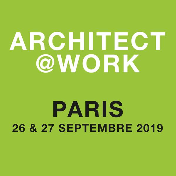 Architect@Work Paris, les 26 et 27 septembre 2019