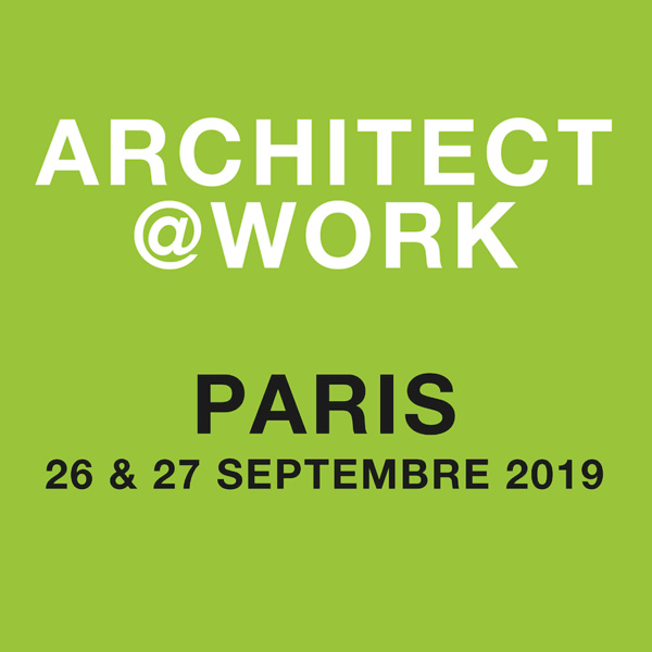 Architect@Work Paris, les 26 et 27 septembre 2019