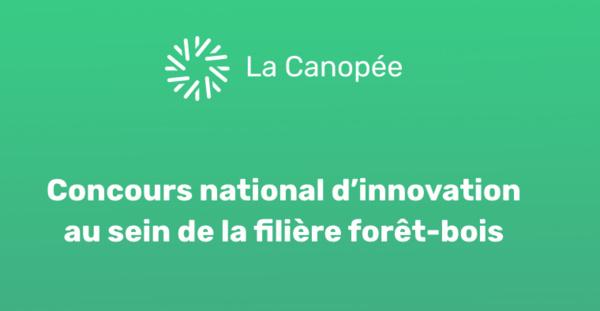 La Canopée, concours national d'innovation au sein de la filière forêt-bois