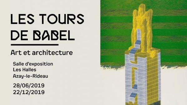 Exposition les Tours de Babel