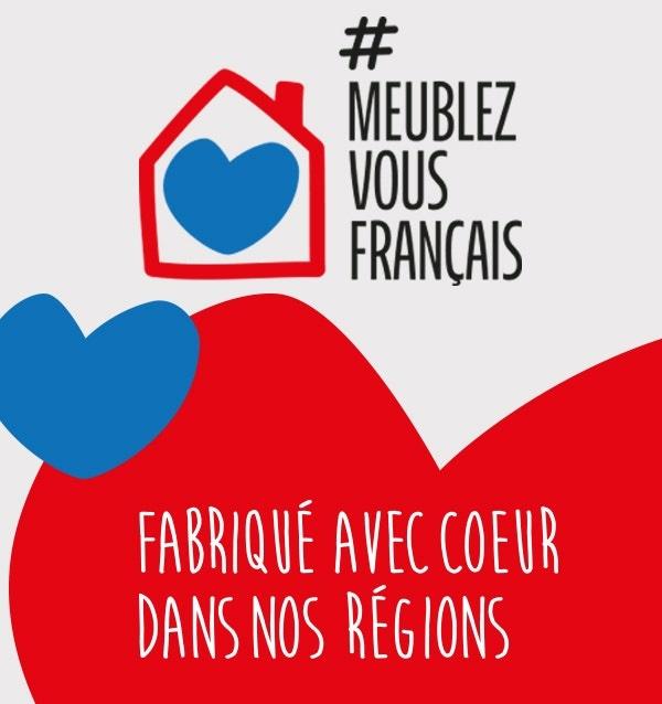 DÉCOUVREZ #MEUBLEZVOUSFRANÇAIS ! L'AMEUBLEMENT FRANÇAIS S'ALLIE À LA DISTRIBUTION POUR PROMOUVOIR LES MEUBLES FABRIQUÉS EN FRANCE